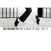 The History Of Pop & Rock 'n' Roll, Vol. 9 Songs