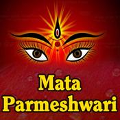 Mata Parmeshwari Songs