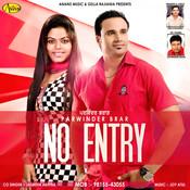 No Entry Song
