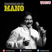 Tollywood Hits Of Mano Songs