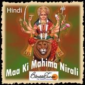 Maa Ki Mahima Nirali Songs
