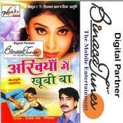 Akhiyan Mein Khubi Ba Songs