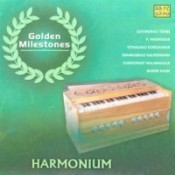 Golden Milestones - Rare Collection On Harmonium Songs