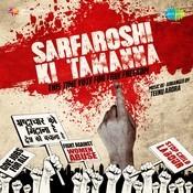 Sarfroshi Ki Tamana Song