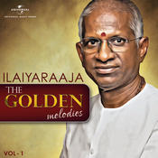 The Golden Melodies - Ilaiyaraaja, Vol. 1 Songs