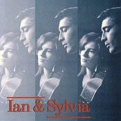 Ian And Sylvia Songs