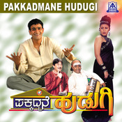 Pakkadmane Hudugi (Original Motion Picture Soundtrack) Songs