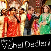Hits of Vishal Dadlani Songs