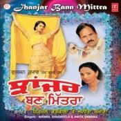 Jhanjar Bann Mittra Songs