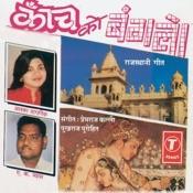 Kanch Ko Banglo Songs