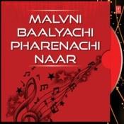 Malvni Baalyachi Pharenachi Naar Songs