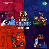 Fun Times - Rhymes By Priti Sagar Songs