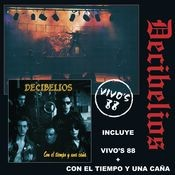 Vivos 88 + Con El Tiempo Y Una Caña Songs