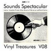 Sounds Spectacular: Vinyl Treasures, Volume 8 Songs