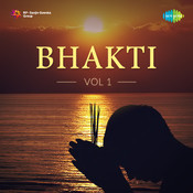 Bhakti Vol. 1 Songs