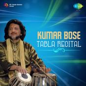 Kumar Bose - Tabla Recital Songs