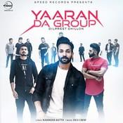 Yaaran Da Group Song