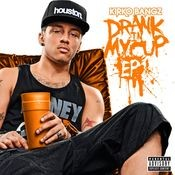 Drank In My Cup EP Songs