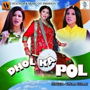 Dhol Ka Pol Songs