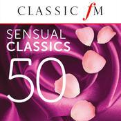 50 Sensual Classics (By Classic FM) Songs
