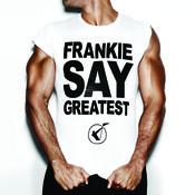 Frankie Say Greatest Songs