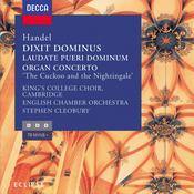 Handel: Dixit Dominus, Organ Concerto No. 13, Laudate Pueri Songs