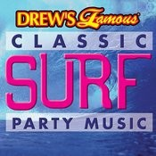 Drew's Famous Classic Surf Party Music Songs