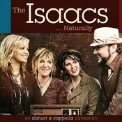 The Isaacs Naturally: An Almost A Cappella Collection Songs