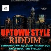Uptown Style Riddim Songs
