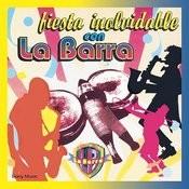Fiesta Inolvidable Con La Barra Songs