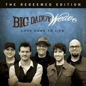 Love Come To Life: The Redeemed Edition Songs