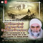 Baba Gorakh Nath Ji Ate Shri Guru Nanak Dev Ji De Sumer Parbat Te Sawal Jawab Songs