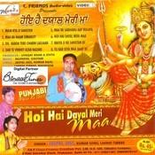 Hoi Hai Dayaal Meri Maa Songs