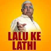Lalu Ke Lathi Songs