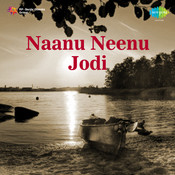 Naanu Neenu Jodi Songs