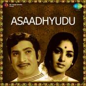 Asaadhyudu Songs