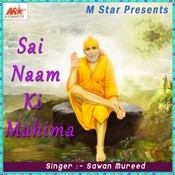 Sai Naam Ki Mahima Songs