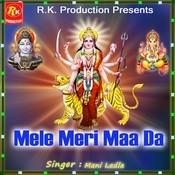 Mele Meri Maa Da Songs