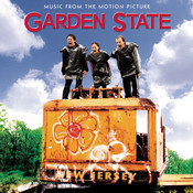 Garden State - Music From The Motion Picture Songs