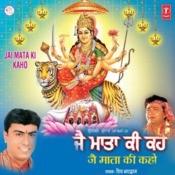 Jai Mata Ki Kaho Songs