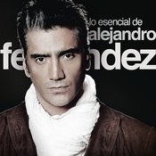 Lo Esencial De Alejandro Fernández Songs