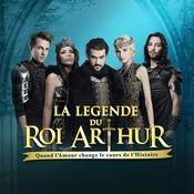 La légende du Roi Arthur Songs