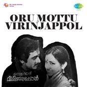 Oru Mottu Virinjappol Songs
