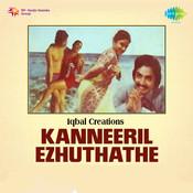 Kanneeril Ezhuthathe Songs