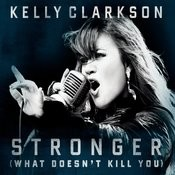 Stronger (What Doesn't Kill You) Songs