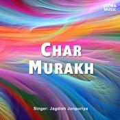 Char Murakh Songs