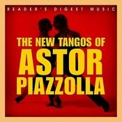 Reader's Digest Music: The New Tango Of Astor Piazzolla Songs