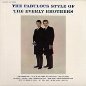 The Fabulous Style Of The Everly Brothers Songs