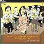 Rebetika Songs Of Protest Recordings 1946-1957 Songs