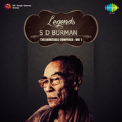 Legends S D Burman The Ageless All Rounder Volume 1 Songs